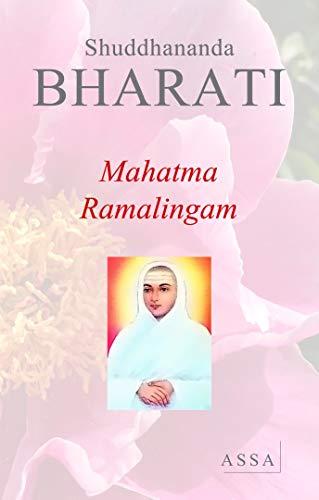 9782940393053: Mahatma Ramalingam and His Revelations