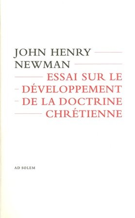 essai sur le développement de la doctrine chrétienne: John Henry Newman