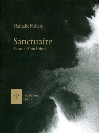 """""""sanctuaire ; encres de fleur Nabert"""": Fleur Nabert"""