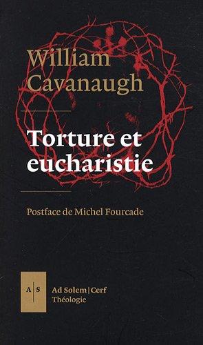 Torture et eucharistie (French Edition): Michel Fourcade