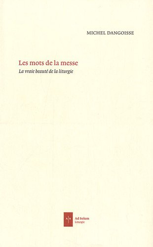 9782940402779: Les mots de la messe (French Edition)