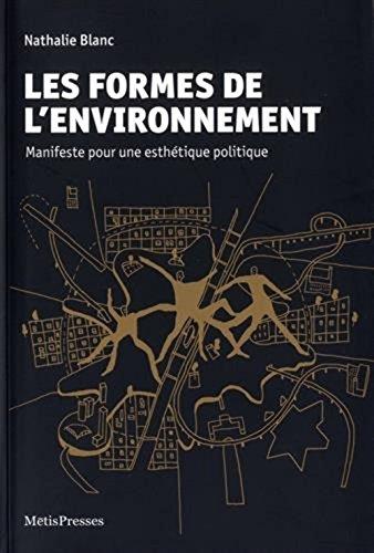 FORMES DE L ENVIRONNEMENT -LES-: BLANC NATHALIE