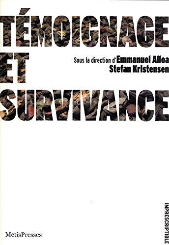 TEMOIGNAGE ET SURVIVANCE: ALLOA KIRSTENSEN