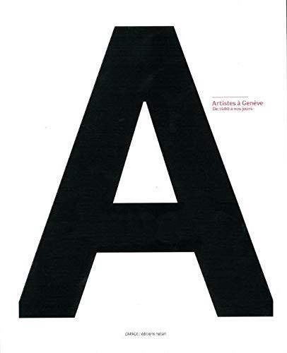 9782940408153: Artistes à Genève (French Edition)