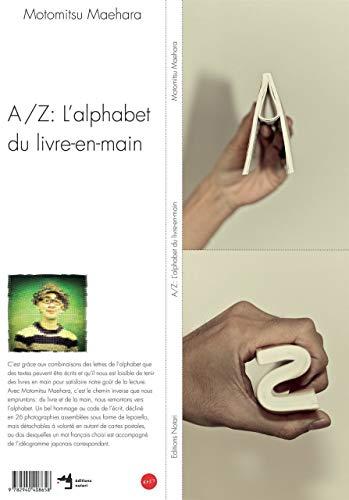 9782940408658: A / z: l'alphabet du livre-en-main (L'oiseau sur le rhino)