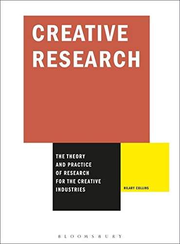 9782940411085: Creative Research: The Theory and Practice of Research for the Creative Industries (Required Reading Range)