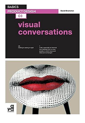 9782940411092: Basics Product Design 03: Visual Conversations