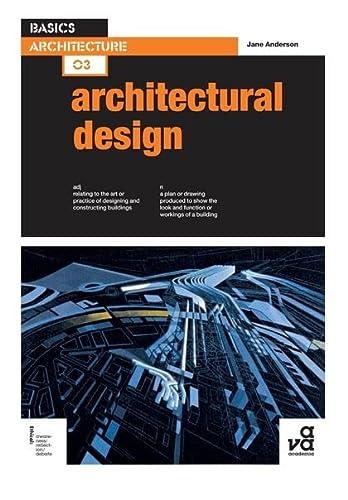 9782940411269: Basics Architecture 03: Architectural Design