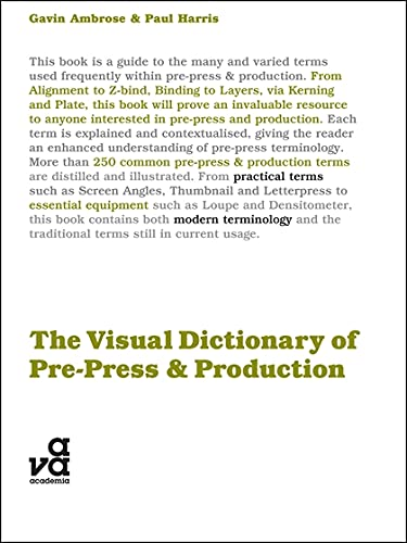 The Visual Dictionary of Pre-Press and Production: Ambrose, Gavin; Harris,