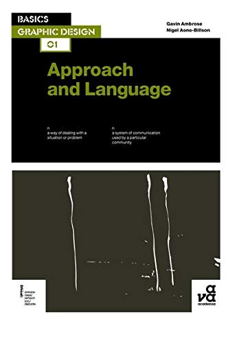 9782940411351: Basics Graphic Design 01: Approach and Language