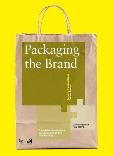 9782940411412: Packaging the Brand: The Relationship Between Packaging Design and Brand Identity (Required Reading Range)