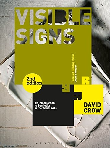 9782940411429: Visible Signs: An Introduction to Semiotics in the Visual Arts (Required Reading Range)
