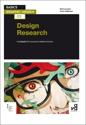 Basics Graphic Design 02: Design Research: Investigation: Gavin Ambrose, Neil