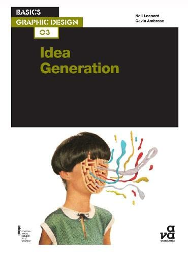 9782940411818: Basics Graphic Design 03: Idea Generation