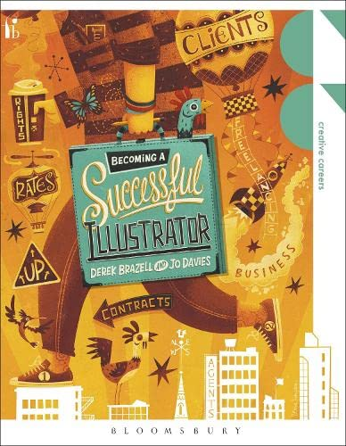 Becoming a Successful Illustrator: Jo Davies, Derek Brazell