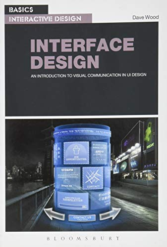 9782940411993: Basics Interactive Design: Interface Design: An introduction to visual communication in UI design