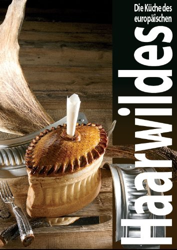 9782940418534: Die Küche des europäischen Haarwilds