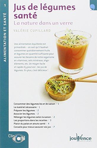 9782940420001: Jus de légumes santé : La nature dans un verre