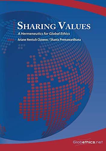 9782940428250: Sharing Values: A Hermeneutics for Global Ethics (Globethics.net Global) (Volume 4)