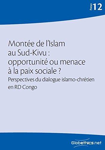 Montée de l'Islam au Sud-Kivu: opportunité ou: Mutondo, Kitola Moke/