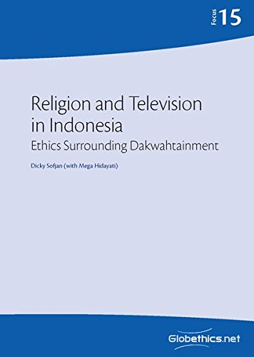 Religion and Television in Indonesia: Ethics Surrounding: Sofjan, Dicky/ Hidayati,