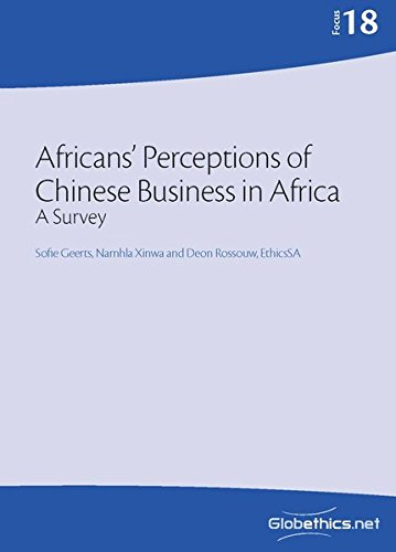 Africans' Perceptions of Chinese Business in Africa: Geerts, Sofie/ Xinwa,