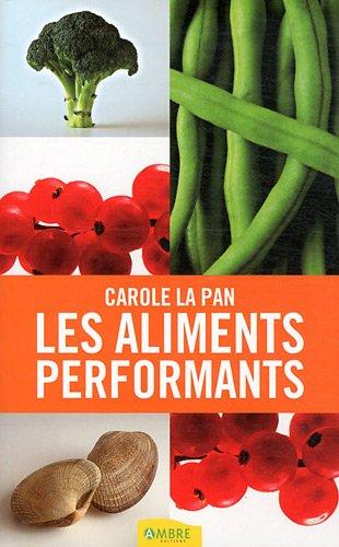 9782940430529: Les aliments performants