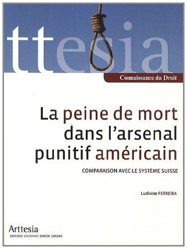 9782940434053: La peine de mort dans l'arsenal punitif américain : Comparaison avec le système suisse