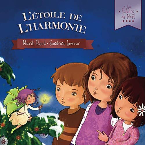 9782940437658: L'Étoile de l'Harmonie: Les Étoiles de Noël - Livre 2