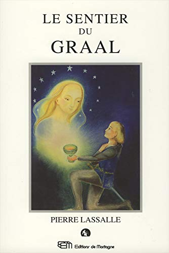 9782940448111: Les sentier du Graal (French Edition)