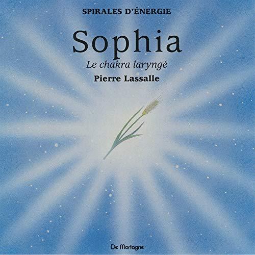 9782940448197: CD Méditation Sophia - Chakra Larynge - l'Authenticite Dans la Parole