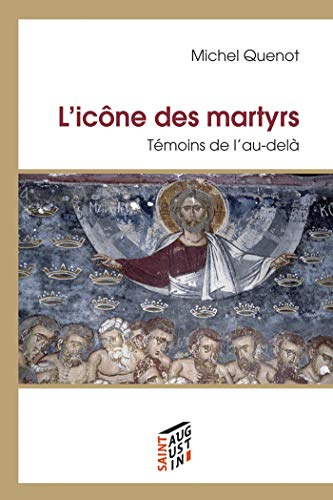 L'icône des martyrs (French Edition): Michel Quenot