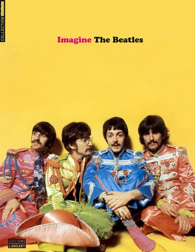 9782940464258: Imagine The Beatles (French Edition)