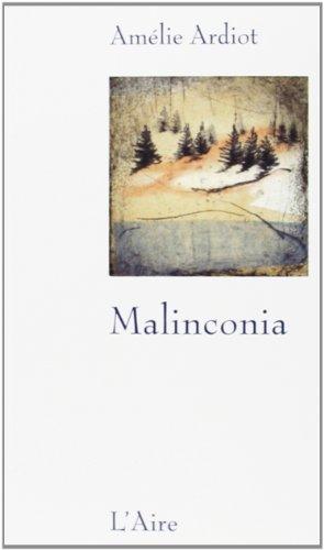 MALINCONIA: ARDIOT AMELIE
