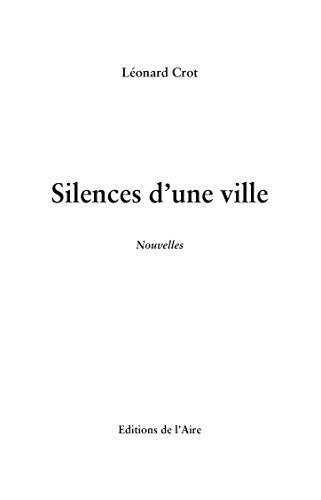 9782940478910: Silences d'une ville