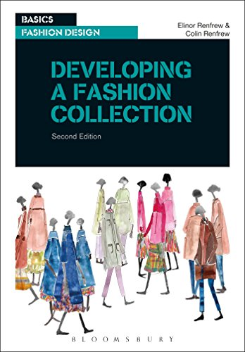 Developing a Fashion Collection (Paperback): Elinor Renfrew