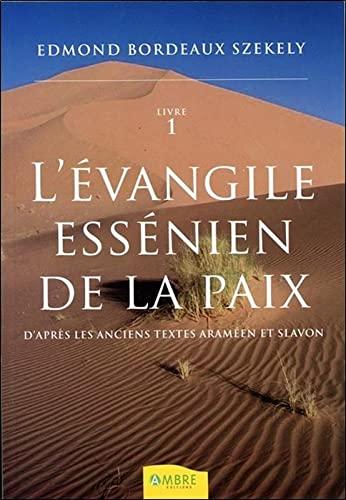 Evangile Essenien De La Paix Livre 1