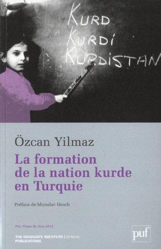 9782940503179: La formation de la nation kurde en Turquie