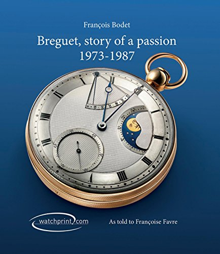 9782940506095: Breguet, Story of a Passion: 1973-1987