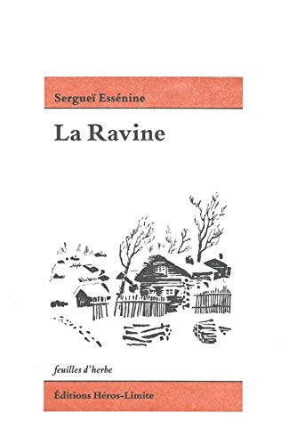 RAVINE -LA-: ESSENINE SERGUEI
