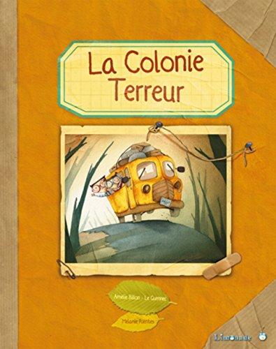 9782940520176: La colonie terreur