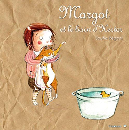 9782940520626: Margot et le bain d'Hector