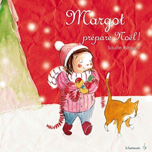 MARGOT PREPARE NOEL: REGANI SOUFIE