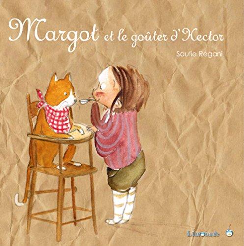 9782940520657: Margot et le gouter d'hector