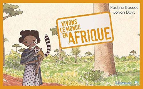 9782940520954: Vivons le monde en afrique