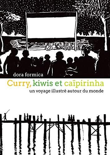 9782940522088: Curry, Kiwis et Caipirinha - un Voyage Illustre Autour du Monde