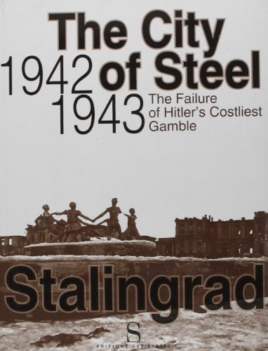 The city of Steel 1942-1943: Collectif