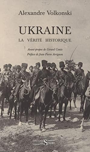 9782940523139: Ukraine : la vérité historique
