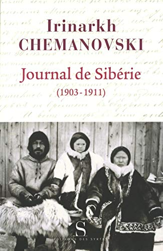 JOURNAL DE SIBÉRIE (1903-1911): CHEMANOVSKI IRI