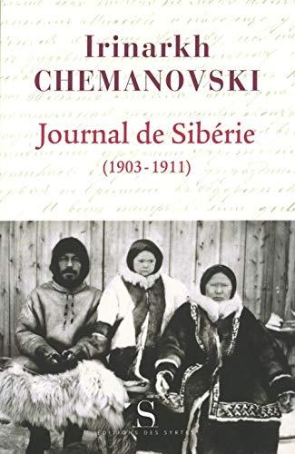 9782940523153: Journal de Sibérie : Regard d'un missionnaire sur les peuples de Sibérie au début du XXe siècle